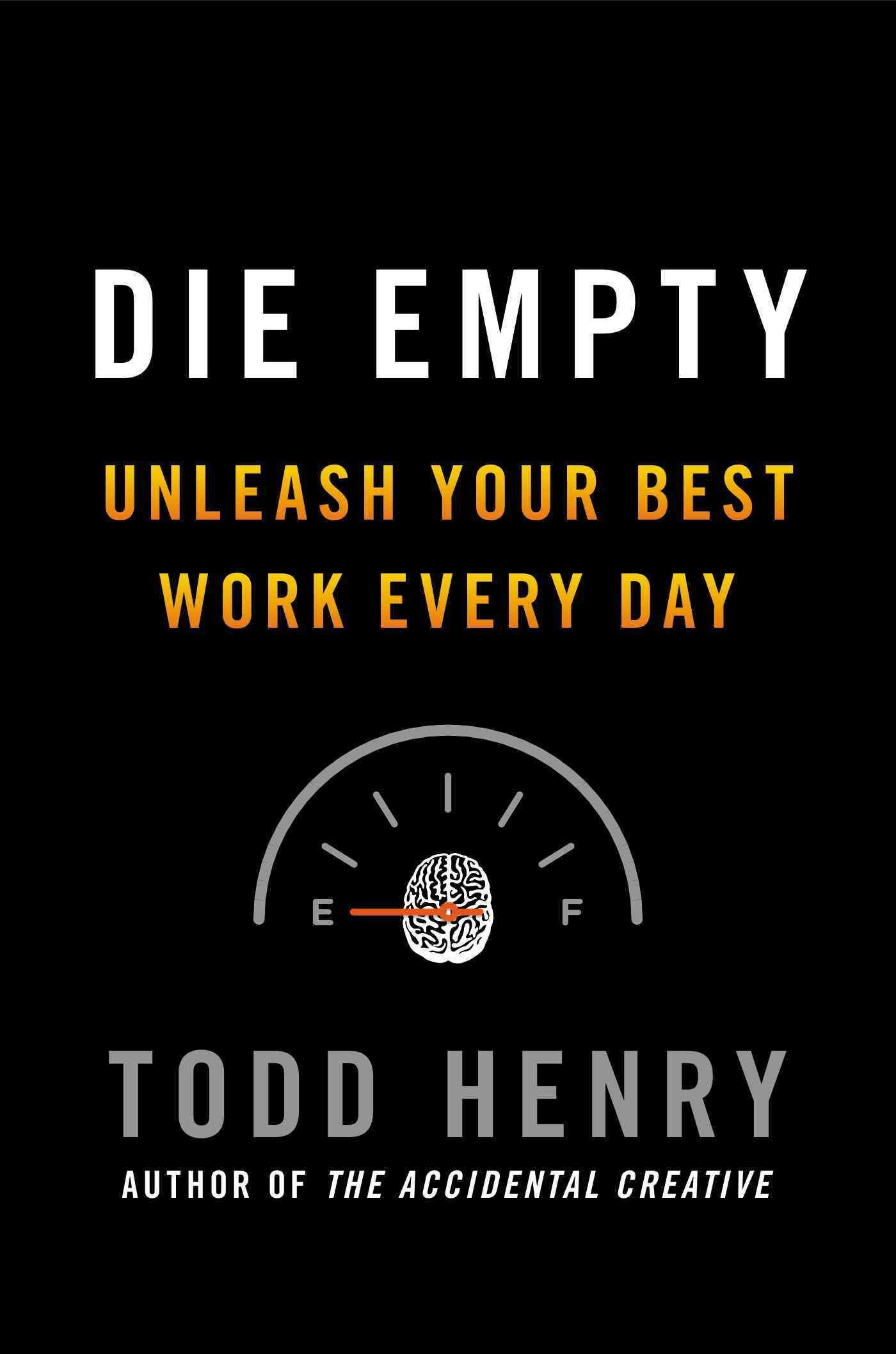 Die Empty By Henry, Todd